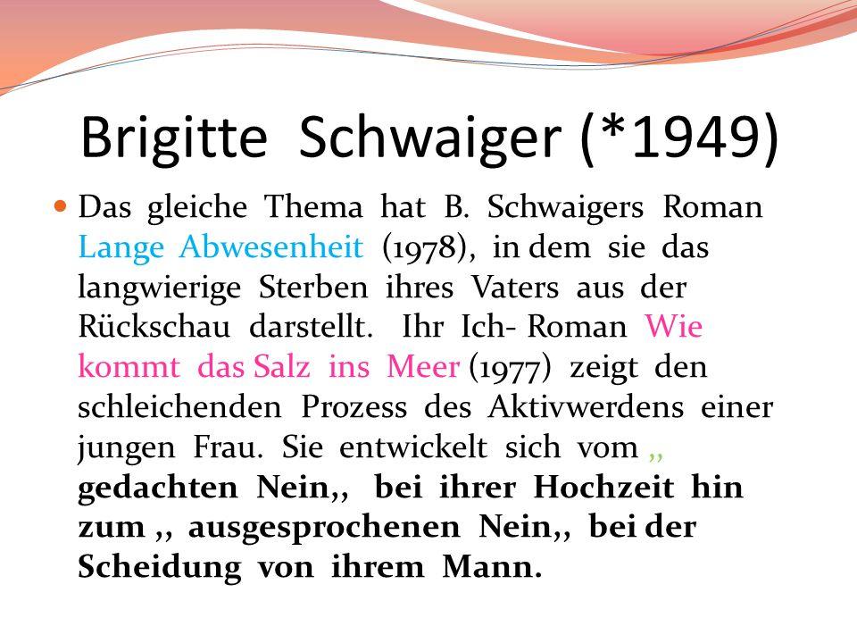 Brigitte Schwaiger (*1949)