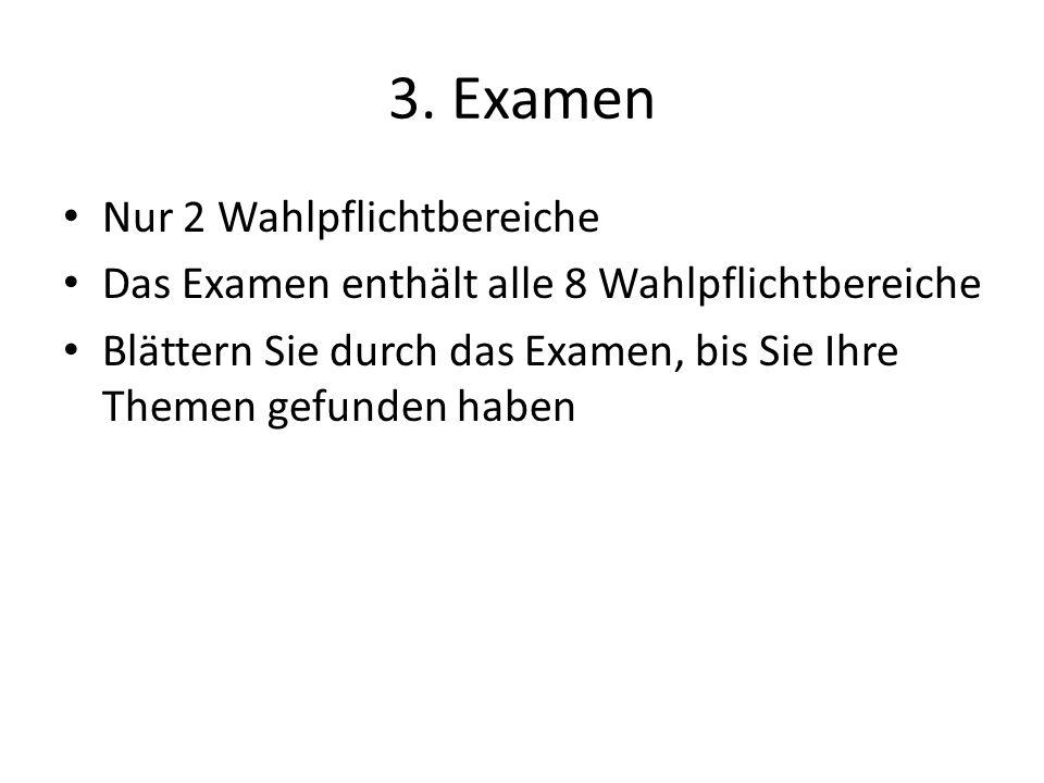 3. Examen Nur 2 Wahlpflichtbereiche