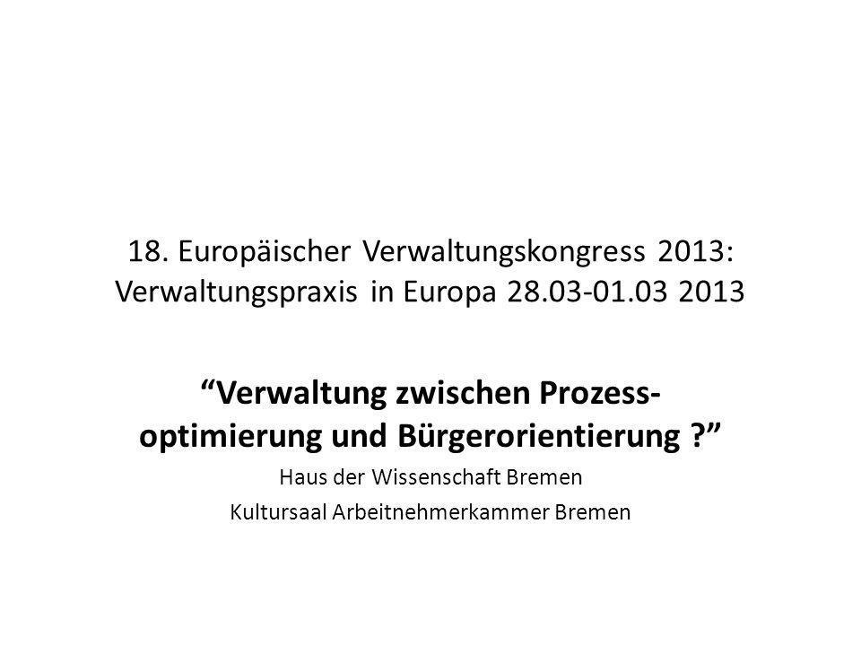 Verwaltung zwischen Prozess-optimierung und Bürgerorientierung