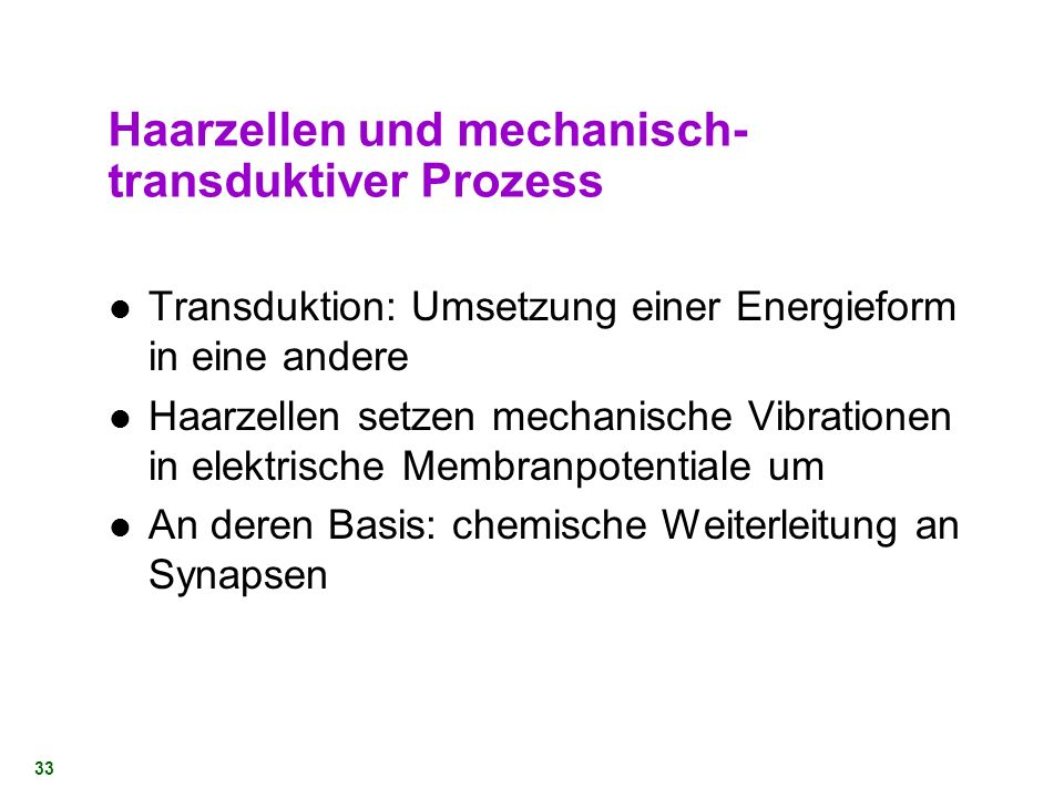 Haarzellen und mechanisch-transduktiver Prozess