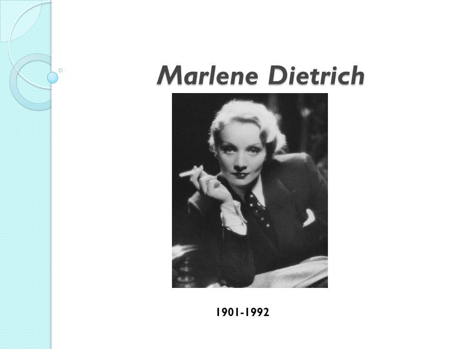 Marlene Dietrich 1901-1992