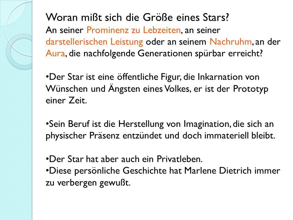 Woran mißt sich die Größe eines Stars