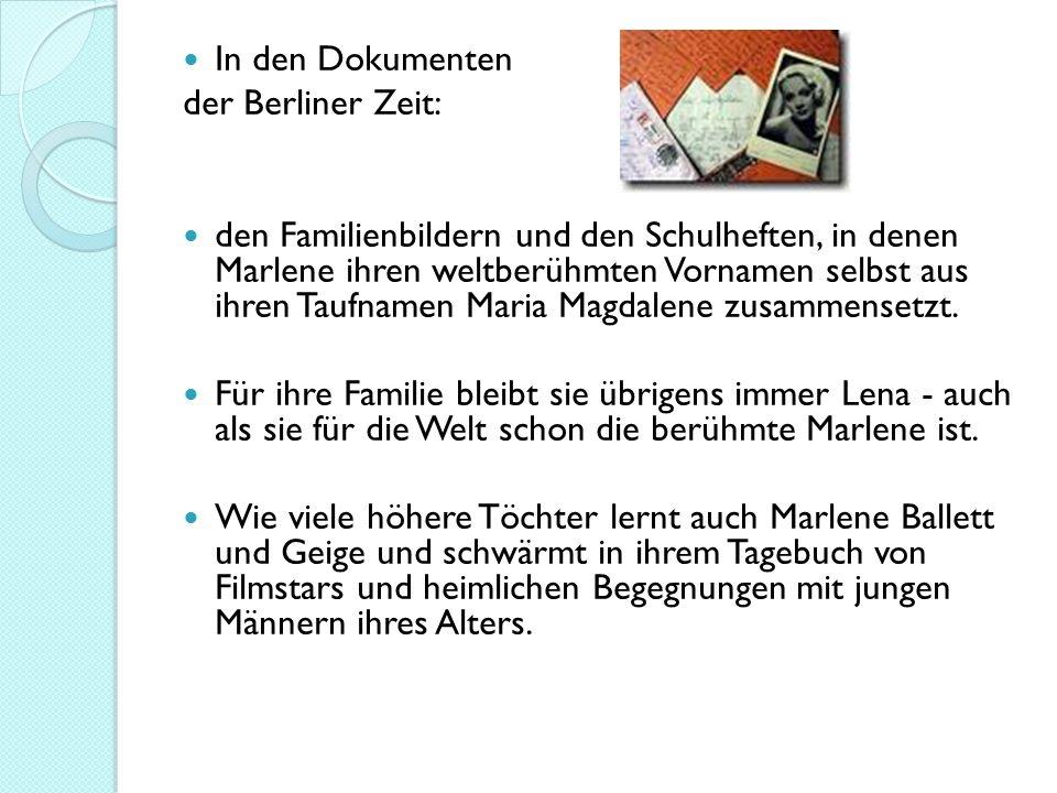 In den Dokumenten der Berliner Zeit: