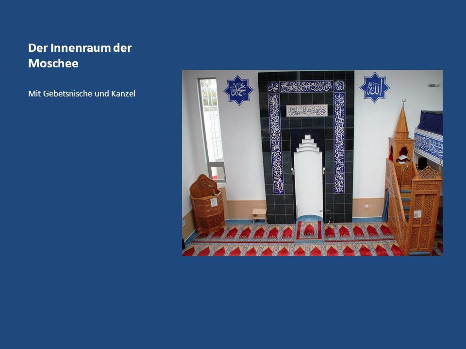 Der Innenraum der Moschee