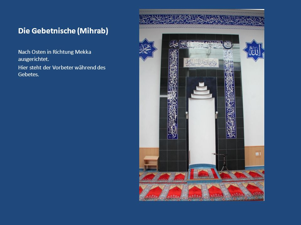 Die Gebetnische (Mihrab)
