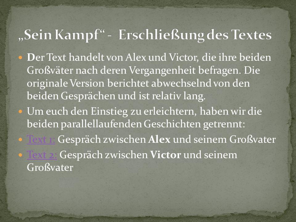 """""""Sein Kampf - Erschließung des Textes"""