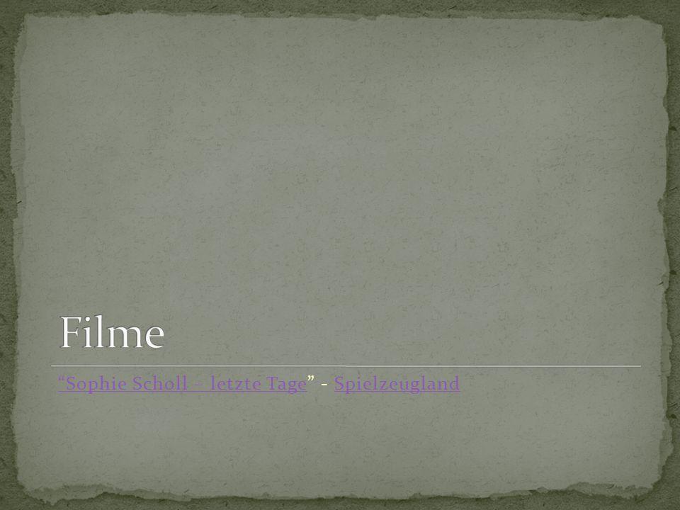 Filme Sophie Scholl – letzte Tage - Spielzeugland
