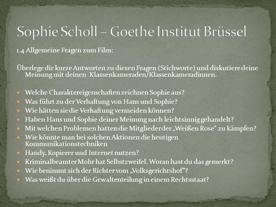 Sophie Scholl – Goethe Institut Brüssel