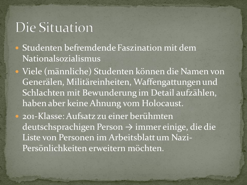 Die Situation Studenten befremdende Faszination mit dem Nationalsozialismus.
