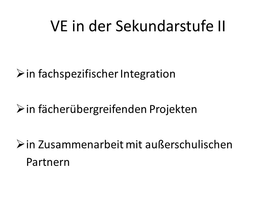 VE in der Sekundarstufe II