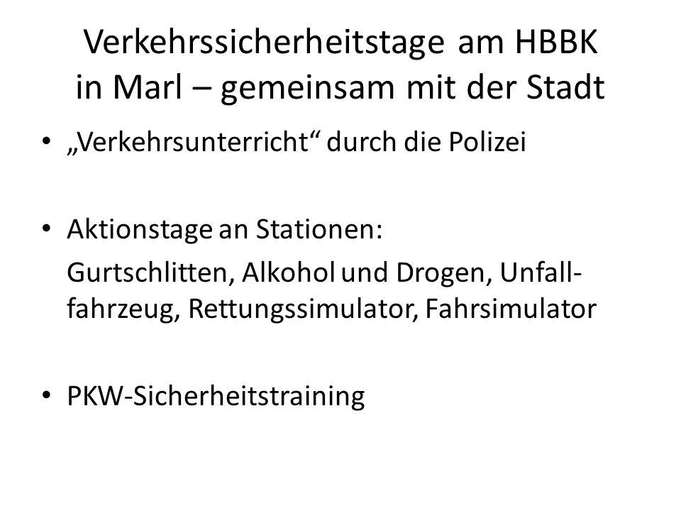 Verkehrssicherheitstage am HBBK in Marl – gemeinsam mit der Stadt