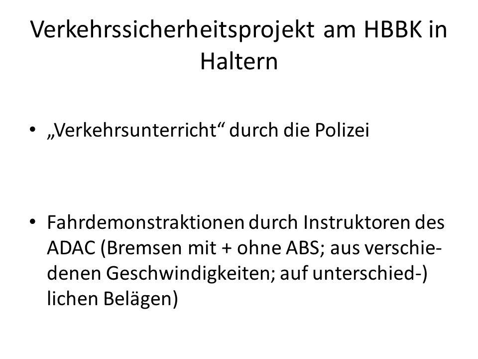 Verkehrssicherheitsprojekt am HBBK in Haltern
