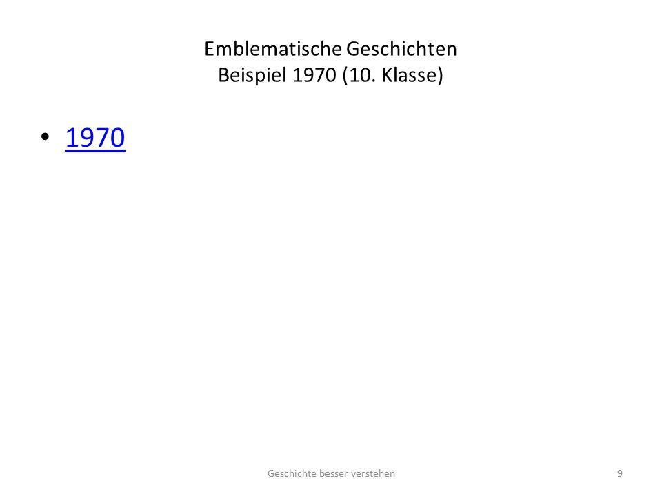 Emblematische Geschichten Beispiel 1970 (10. Klasse)