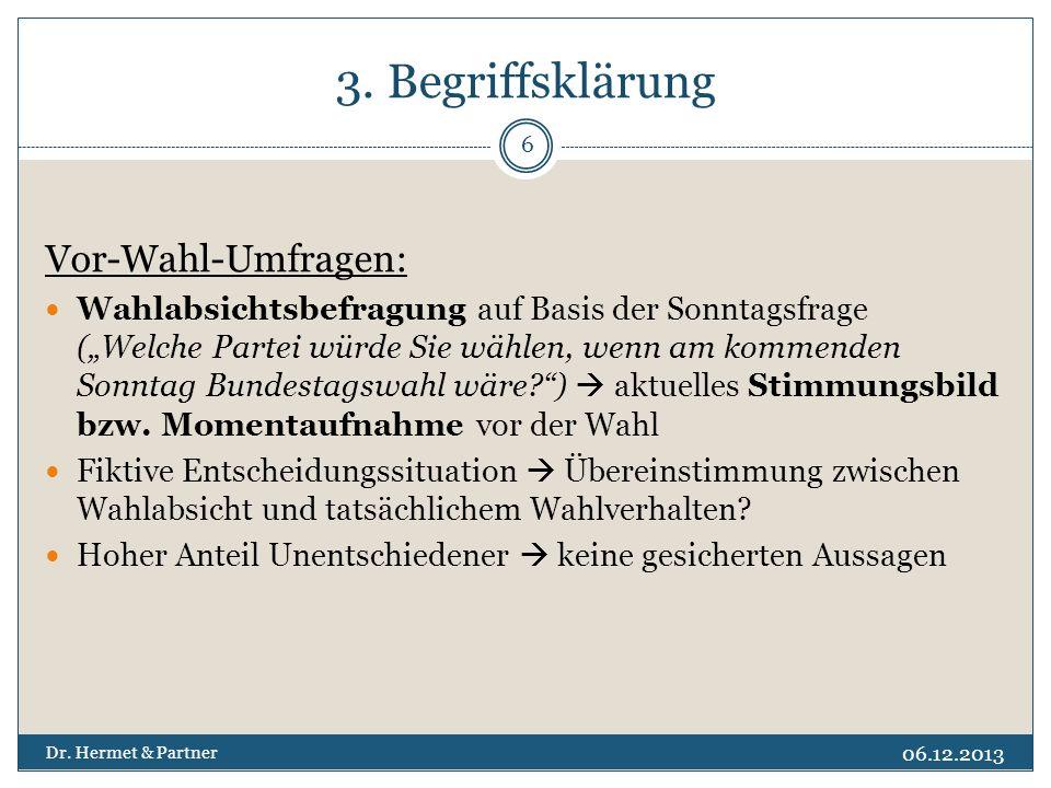 3. Begriffsklärung Vor-Wahl-Umfragen: