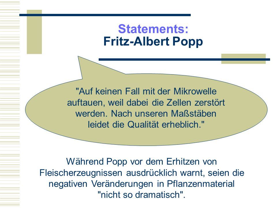 Statements: Fritz-Albert Popp