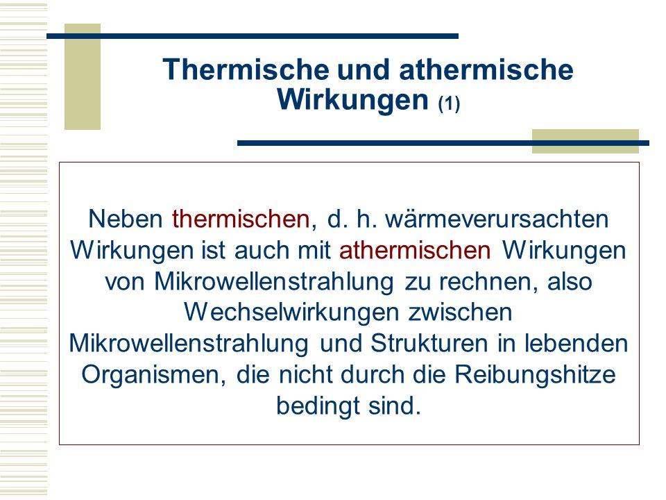 Thermische und athermische Wirkungen (1)