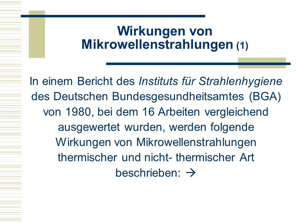 Wirkungen von Mikrowellenstrahlungen (1)