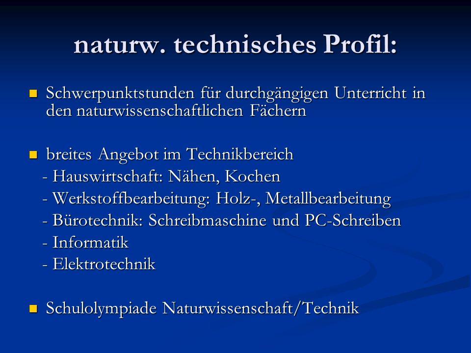 naturw. technisches Profil: