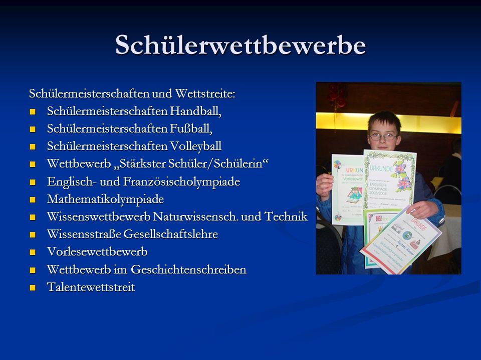 Schülerwettbewerbe Schülermeisterschaften und Wettstreite: