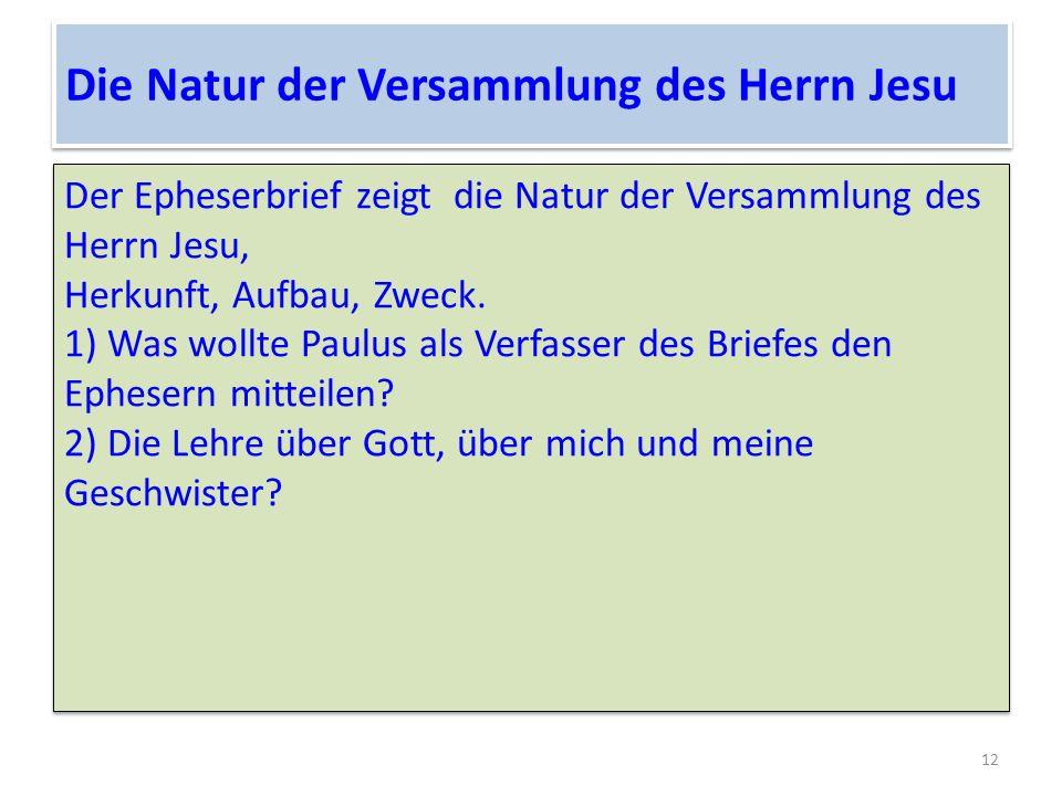 Die Natur der Versammlung des Herrn Jesu