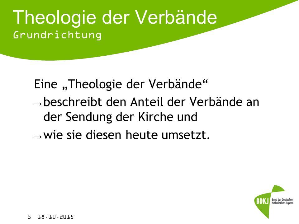 Theologie der Verbände Grundrichtung