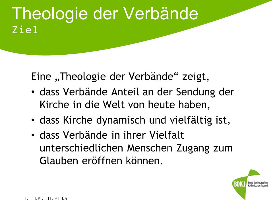 Theologie der Verbände Ziel