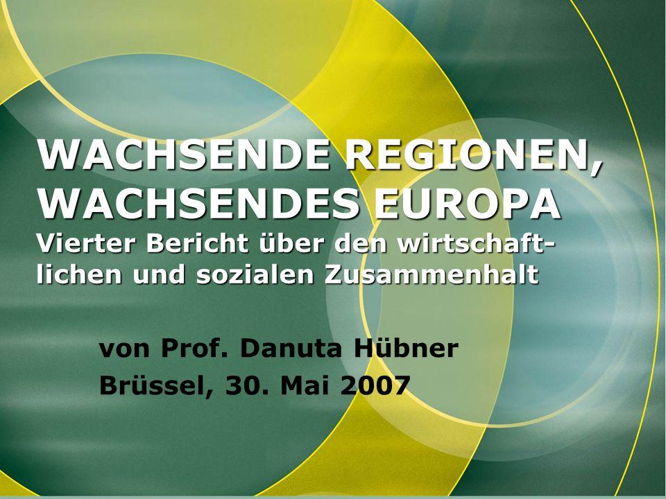 von Prof. Danuta Hübner Brüssel, 30. Mai 2007
