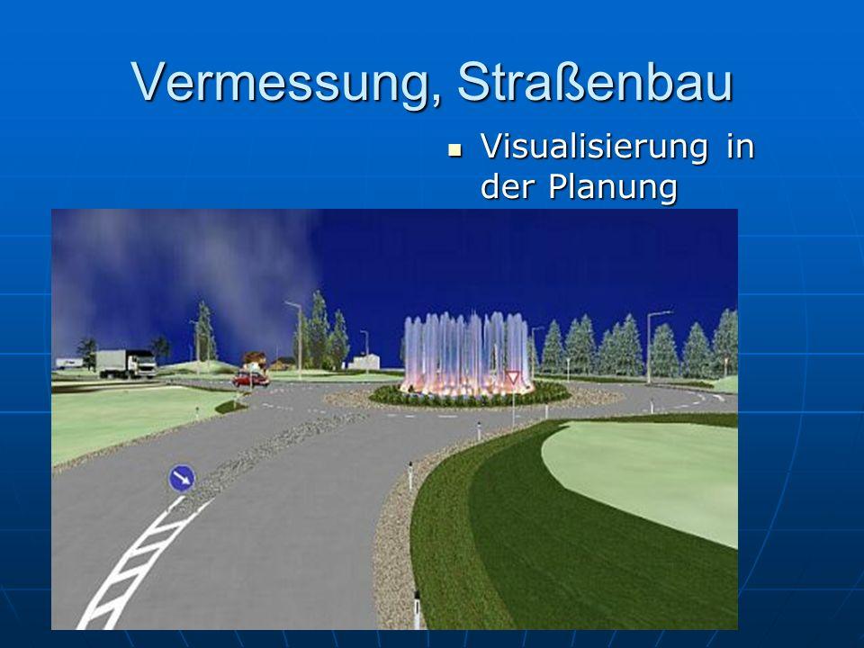 Vermessung, Straßenbau