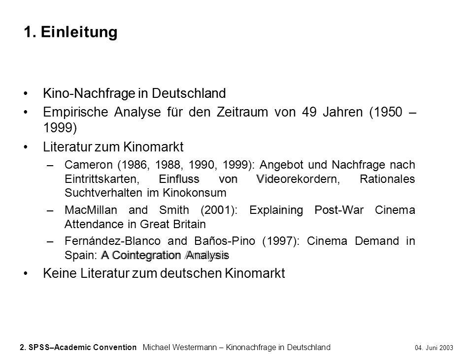 1. Einleitung Kino-Nachfrage in Deutschland