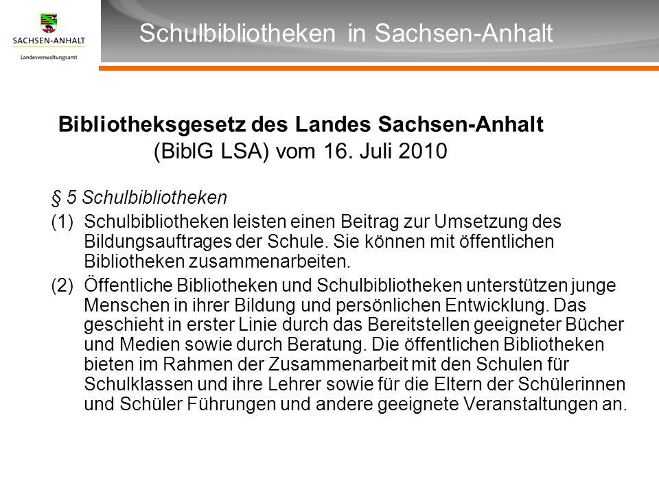 Bibliotheksgesetz des Landes Sachsen-Anhalt (BiblG LSA) vom 16