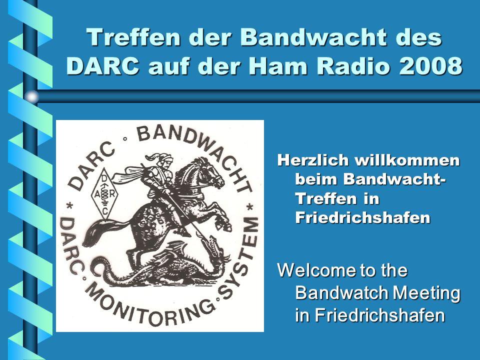 Treffen der Bandwacht des DARC auf der Ham Radio 2008