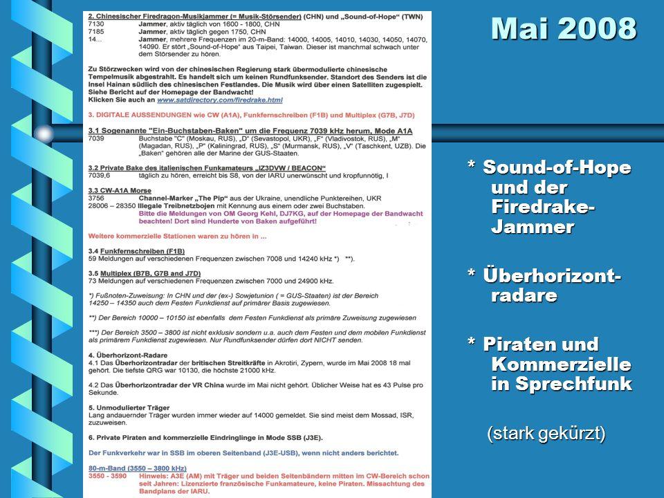 Mai 2008 * Sound-of-Hope und der Firedrake-Jammer