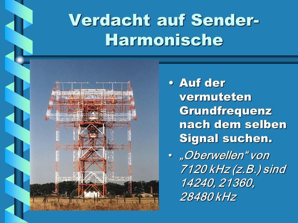 Verdacht auf Sender-Harmonische