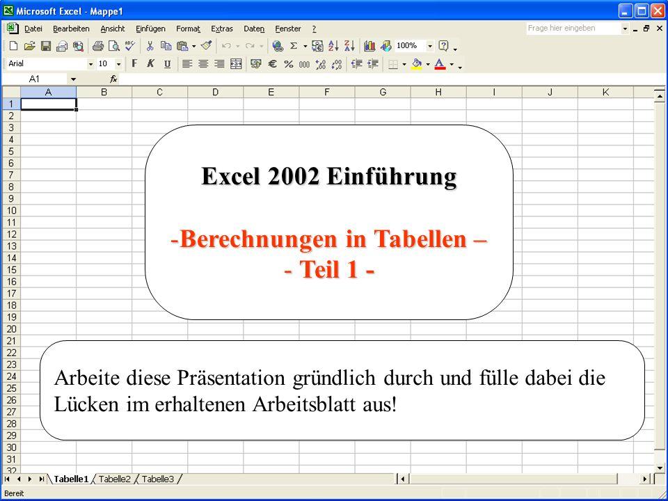 Arbeitsblatt Excel Einführung : Berechnungen in tabellen ppt herunterladen