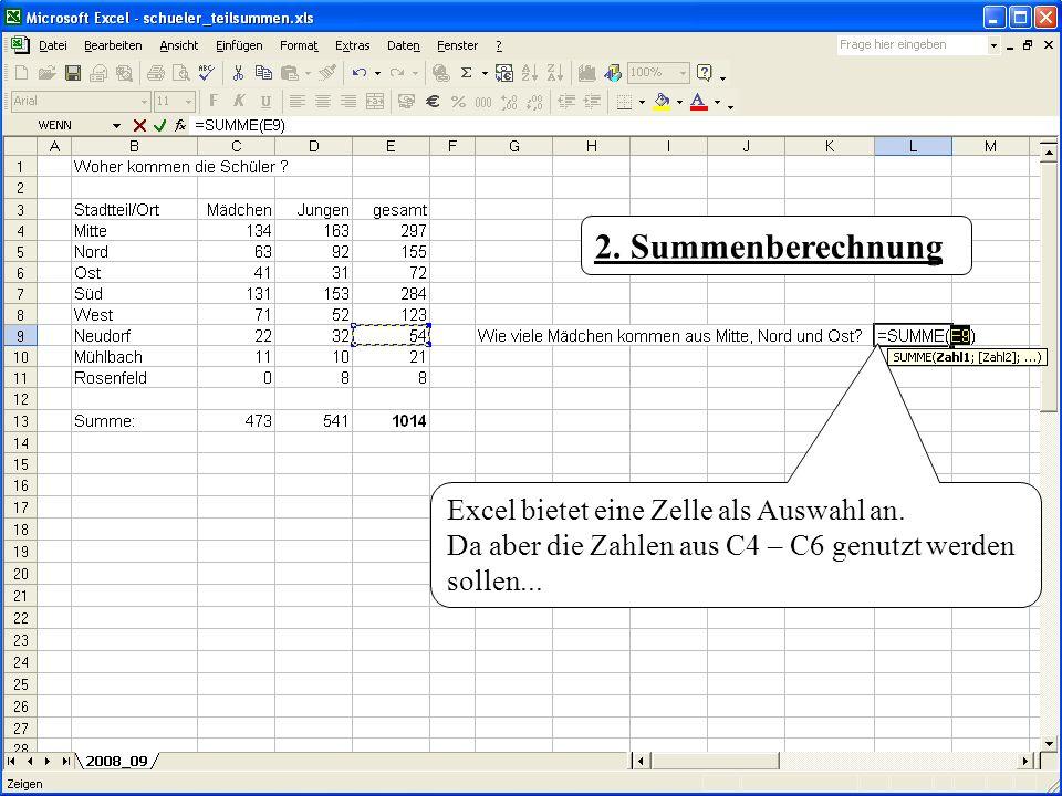 2. Summenberechnung Excel bietet eine Zelle als Auswahl an.