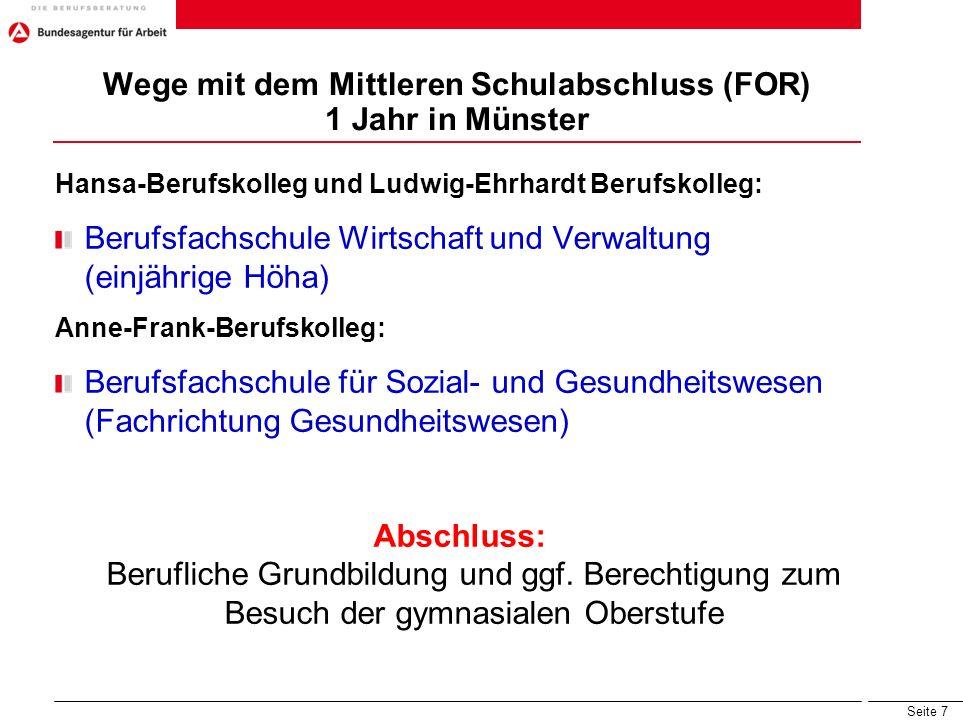Wege mit dem Mittleren Schulabschluss (FOR) 1 Jahr in Münster