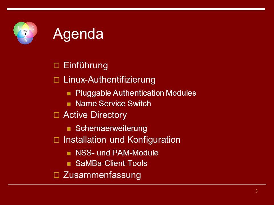 Agenda Einführung Linux-Authentifizierung Active Directory