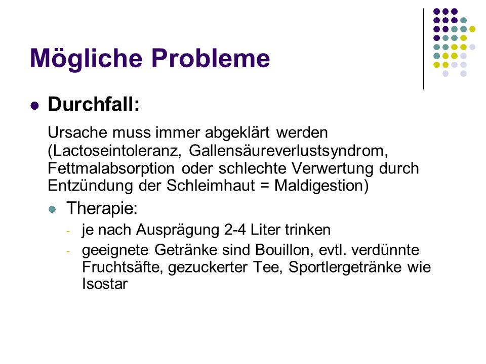 Mögliche Probleme Durchfall: