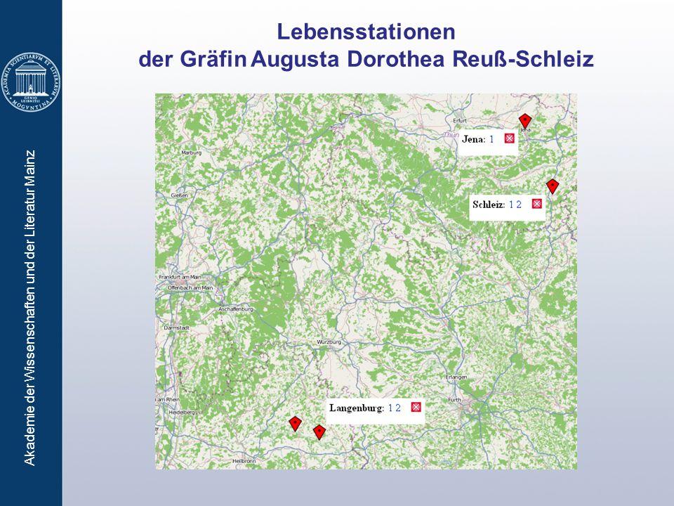 Lebensstationen der Gräfin Augusta Dorothea Reuß-Schleiz