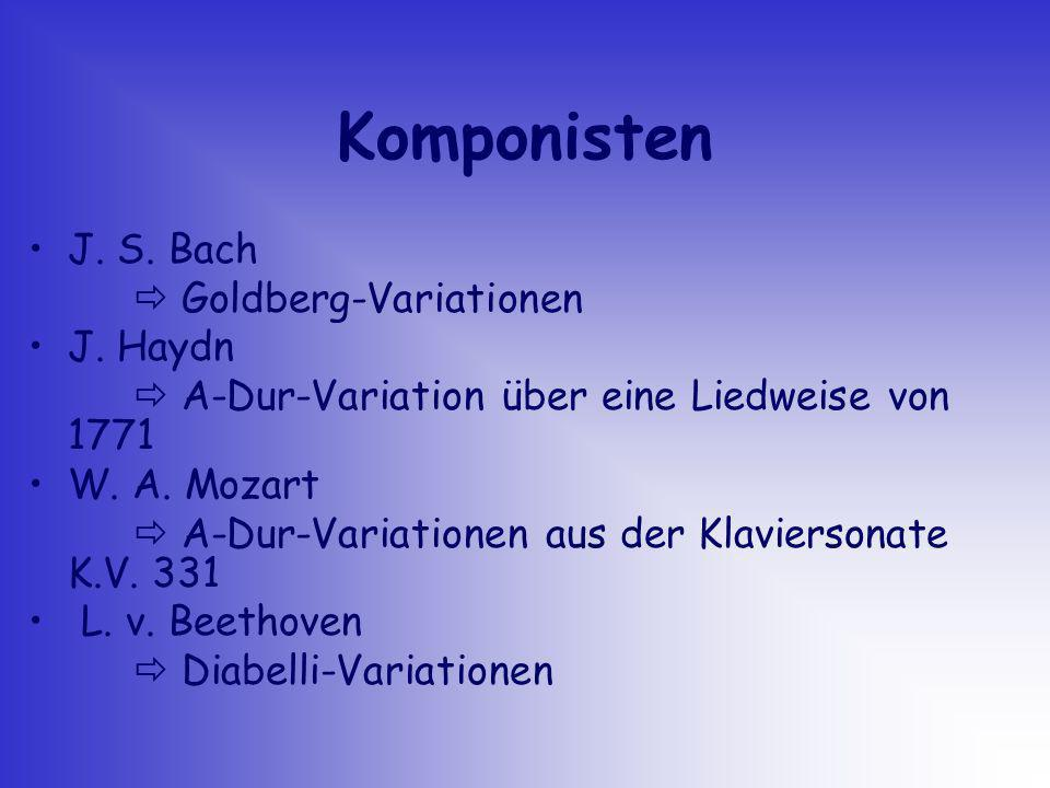 Komponisten J. S. Bach  Goldberg-Variationen • J. Haydn