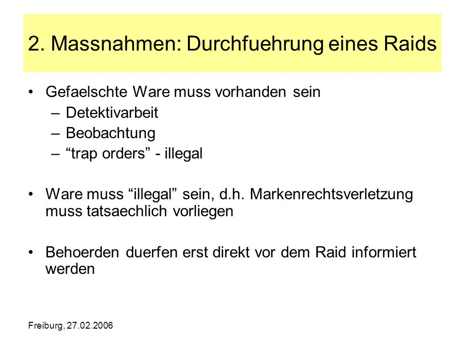 2. Massnahmen: Durchfuehrung eines Raids