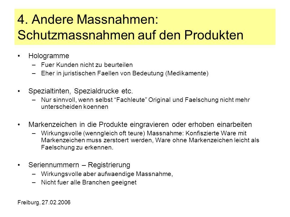 4. Andere Massnahmen: Schutzmassnahmen auf den Produkten
