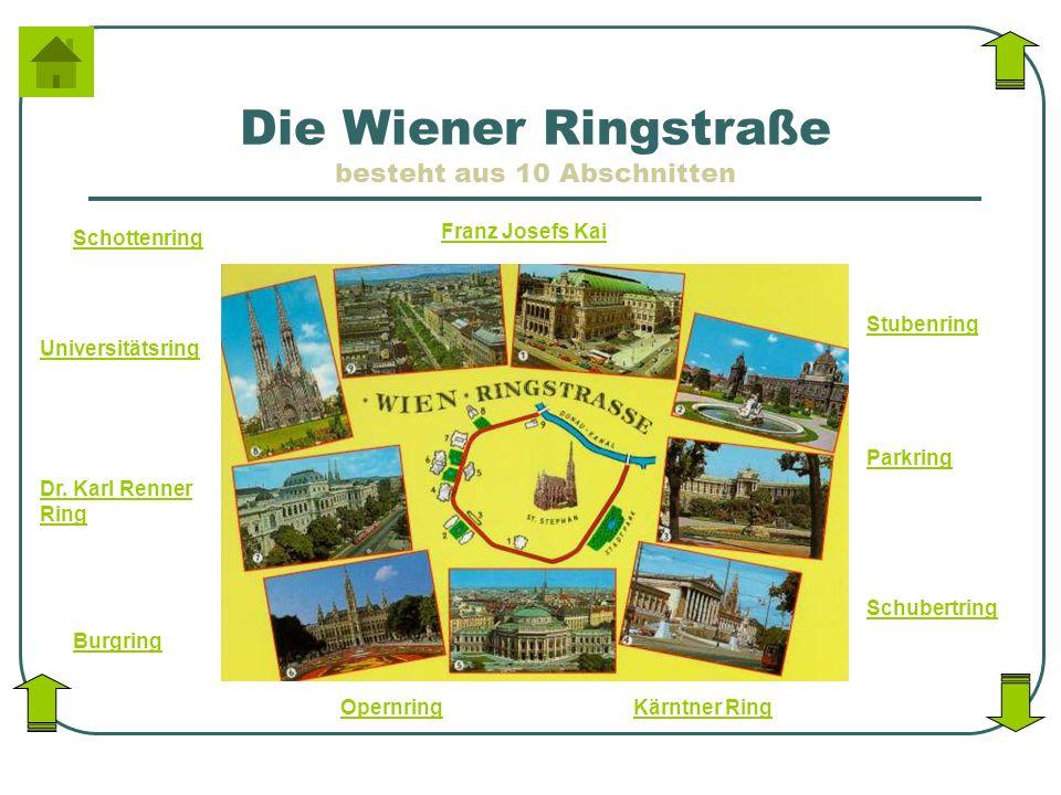 Die Wiener Ringstraße besteht aus 10 Abschnitten