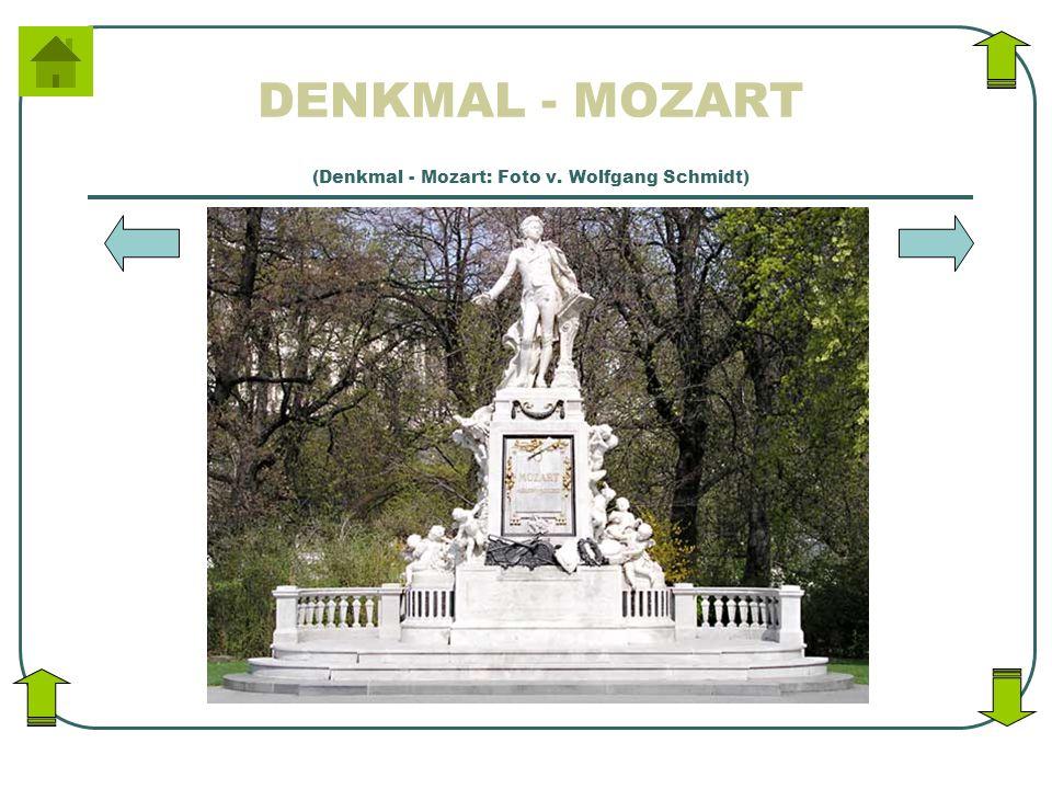 (Denkmal - Mozart: Foto v. Wolfgang Schmidt)