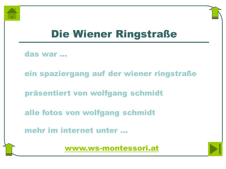 Die Wiener Ringstraße das war …