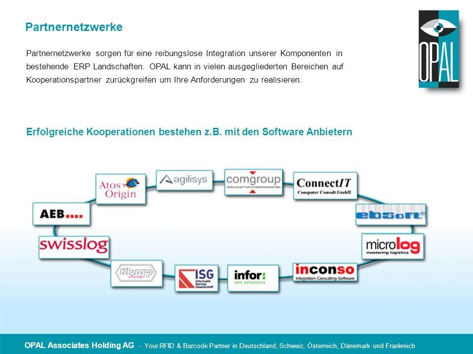 Partnernetzwerke Partnernetzwerke sorgen für eine reibungslose Integration unserer Komponenten in.