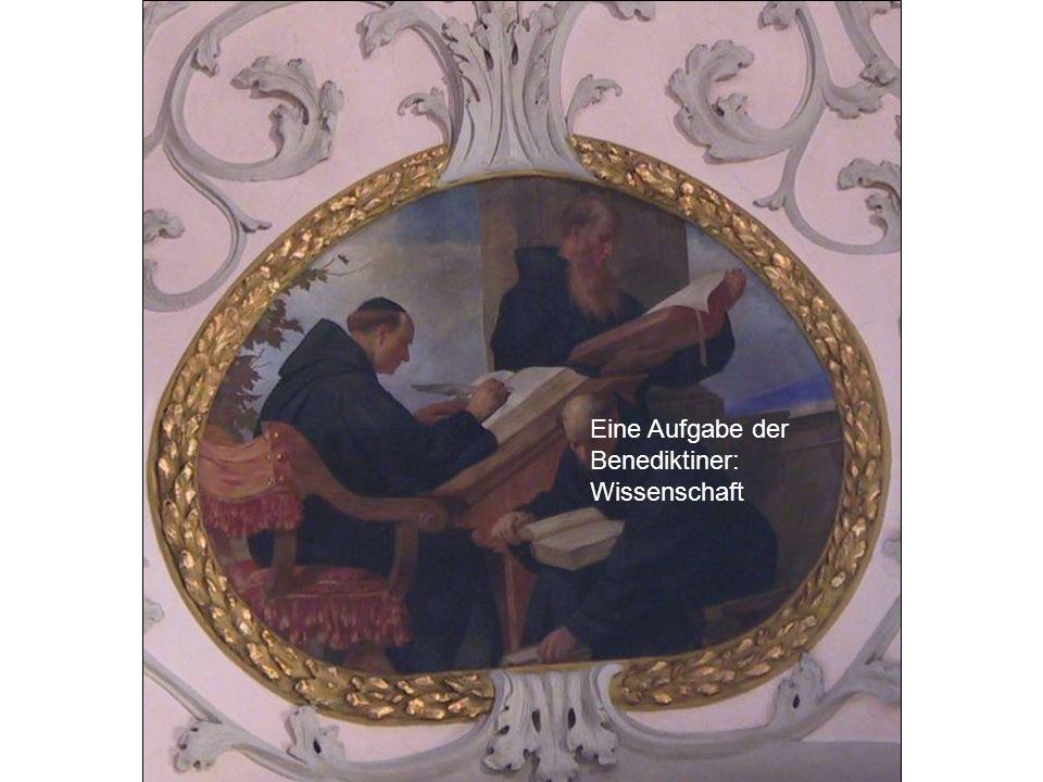 Eine Aufgabe der Benediktiner: