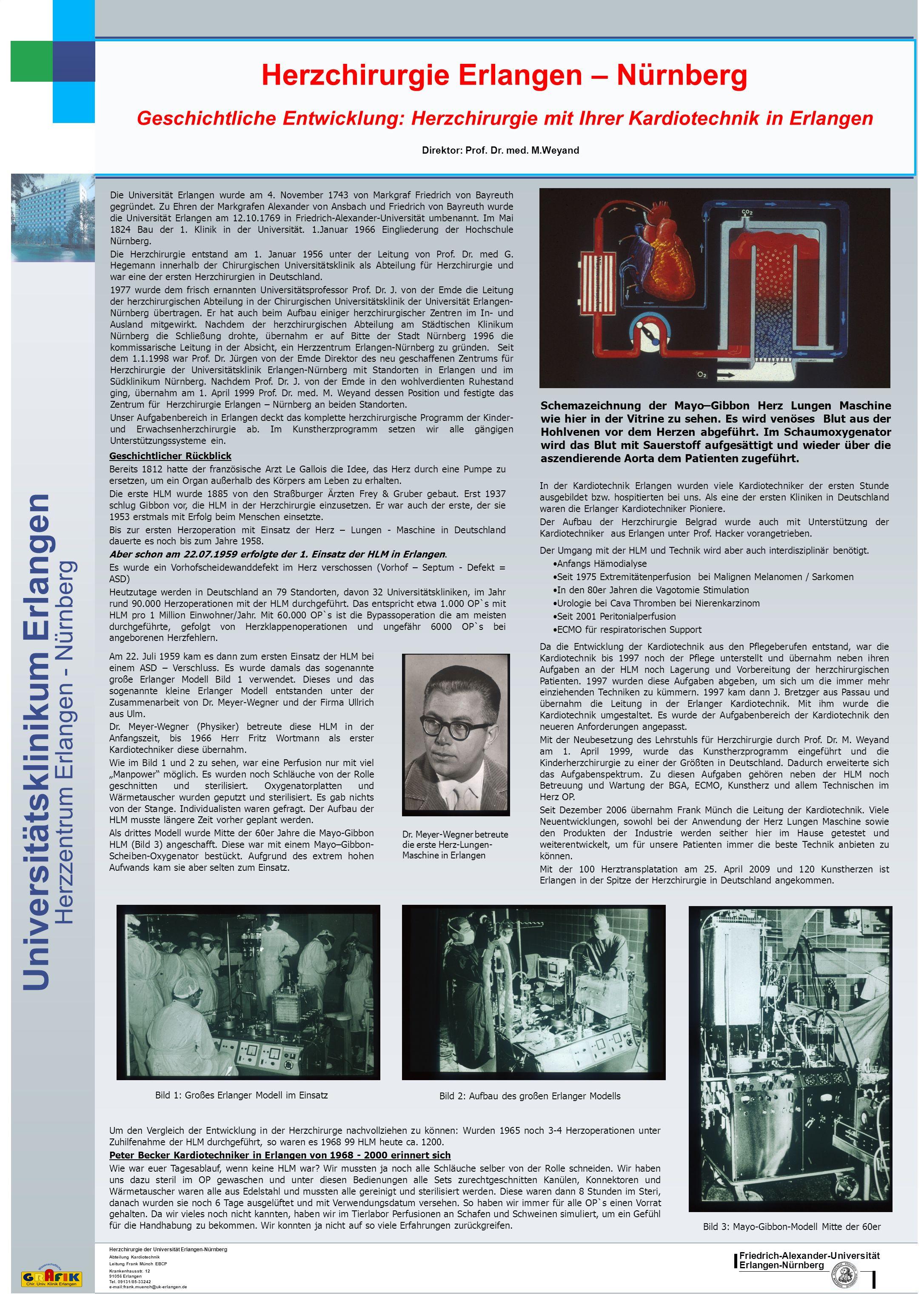 Herzchirurgie Erlangen – Nürnberg Direktor: Prof. Dr. med. M.Weyand