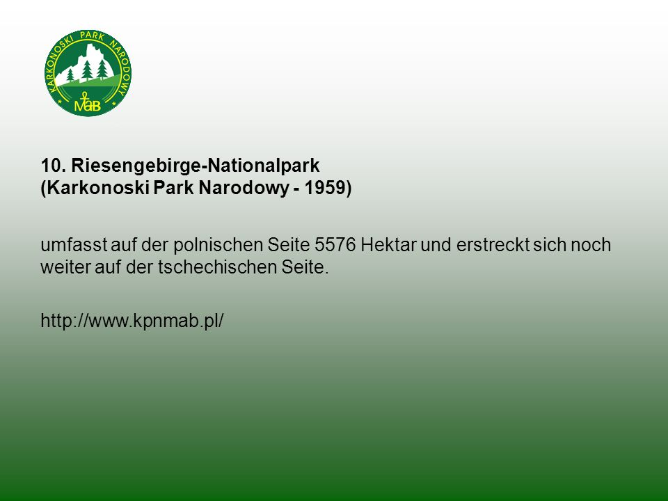 10. Riesengebirge-Nationalpark (Karkonoski Park Narodowy - 1959)