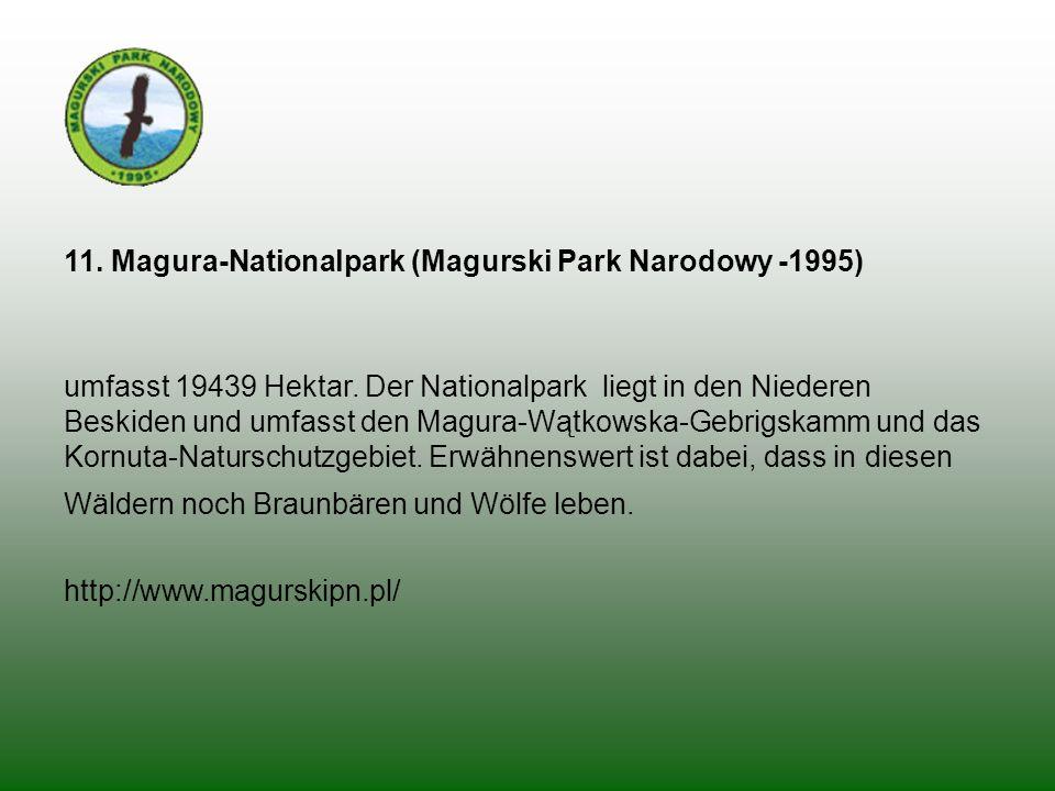 11. Magura-Nationalpark (Magurski Park Narodowy -1995)